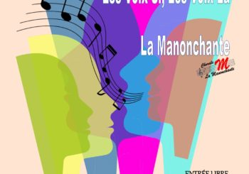 Concert Chorales «Les Voix Si, Les Voix La» et «La Manonchante» vendredi 22 juin 20h30 église d'Heillecourt